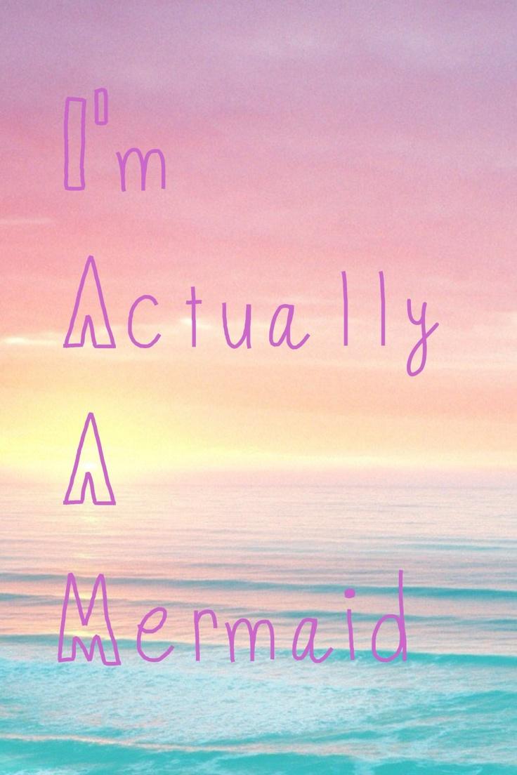 Eu sou realmente uma sereia <3