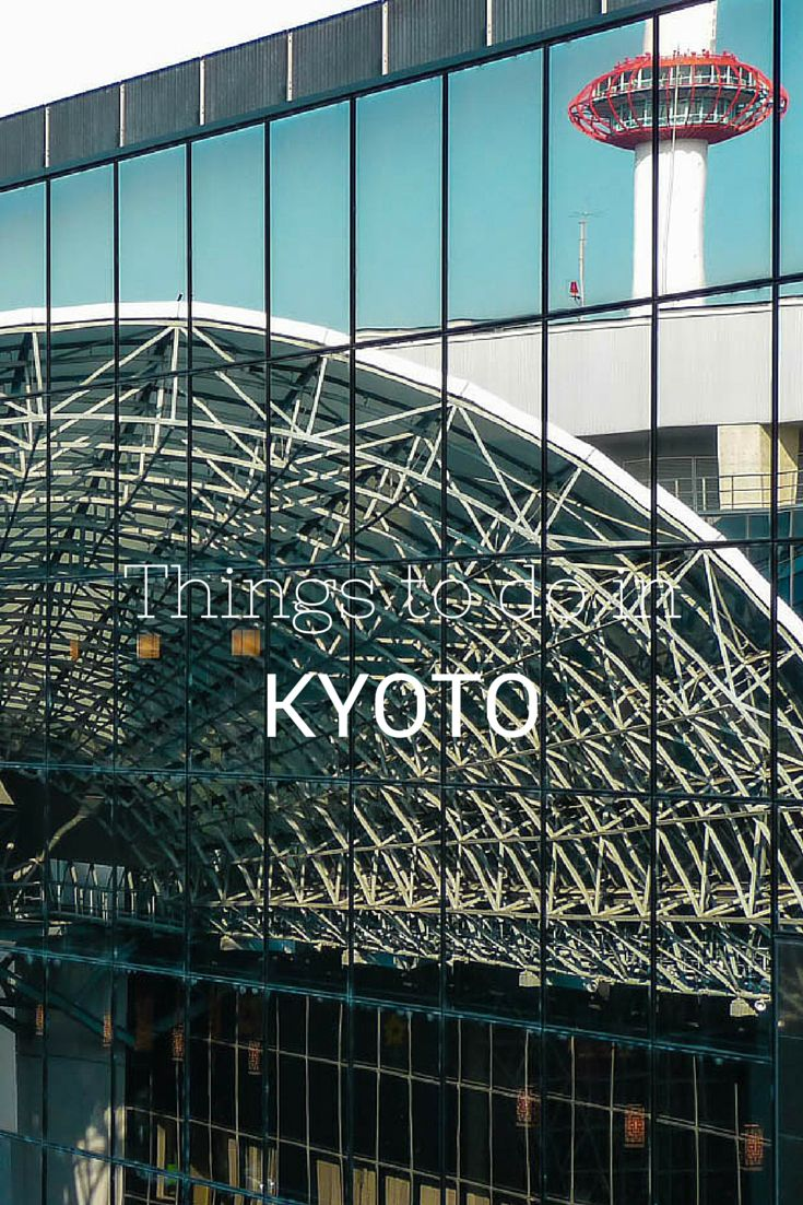 Things to do in Kyoto. the real japan, real japan, japan, japanese, guide, tips, resource, tips, tricks, information, guide, community, adventure, explore, trip, tour, vacation, holiday, planning, travel, tourist, tourism, backpack, hiking, manga, anime