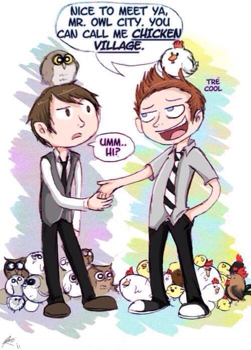 Owl City + Tre Cool. Tre Cool was my first major crush and I'm not ashamed at all