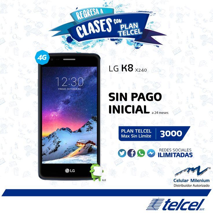 Diviértete a lo grande con un LG K8 en Plan Telcel Max Sin Límite 3000 a 24 meses sin pago inicial.