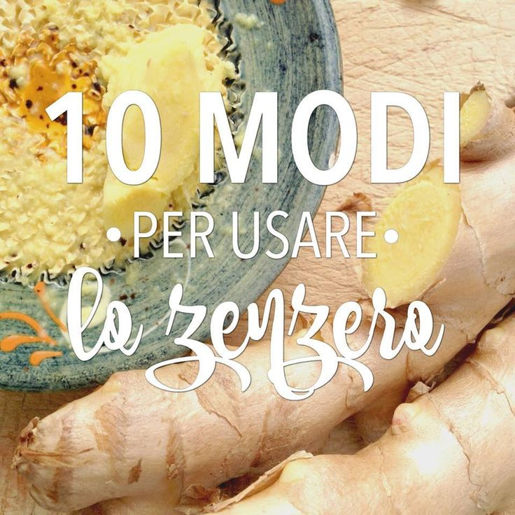 10 modi per usare lo zenzero http://www.babygreen.it/2016/09/10-modi-per-usare-lo-zenzero-2/