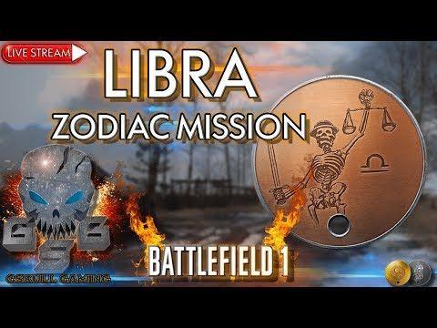 LIBRA ZODIAC MISSION | BATTLEFIELD 1| ROAD TO 1K SUBS | LIVE STREAM