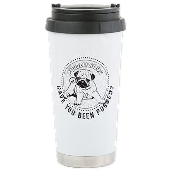 Have You Been Pugged? Stainless Steel Travel Mug. By pugdelicious http://www.cafepress.com.au/deliciouspugshop.1721837611