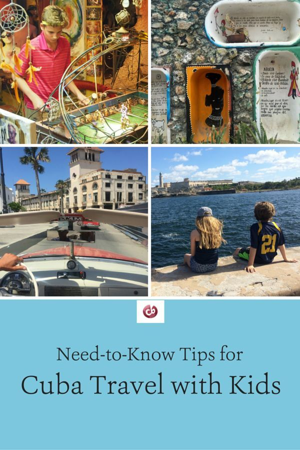 Essential Tips for Visiting Cuba with Kids