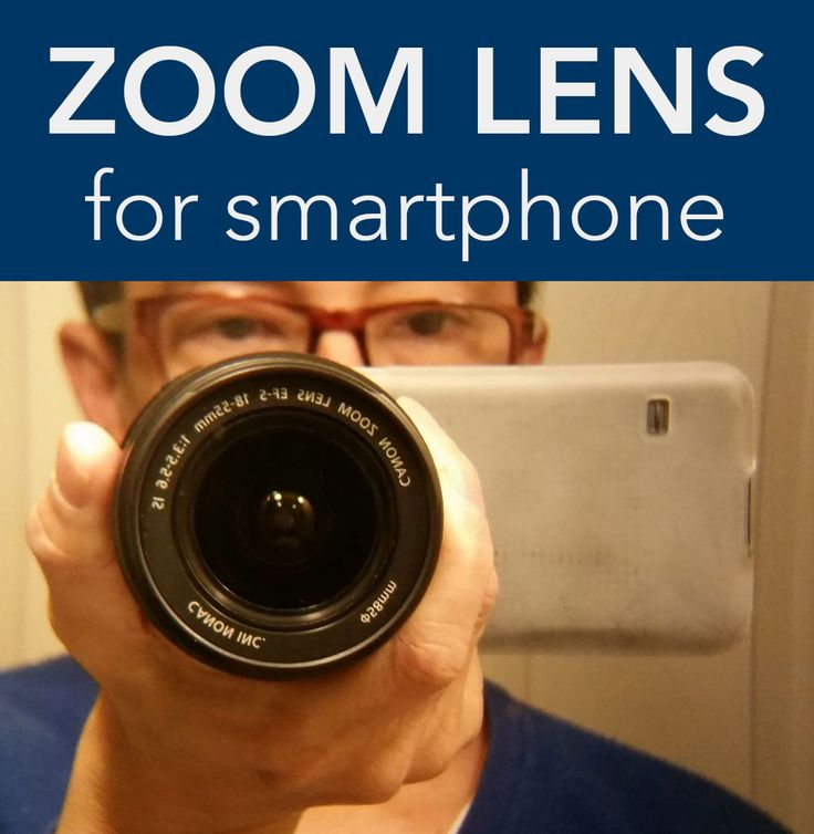 Attach a Zoom Lens to Your Smartphone