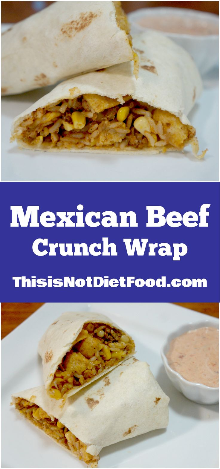 Mexican Beef Crunch Wrap. These tasty wraps are inspired by burritos and filled with Fritos corn chips to give them a crunch.