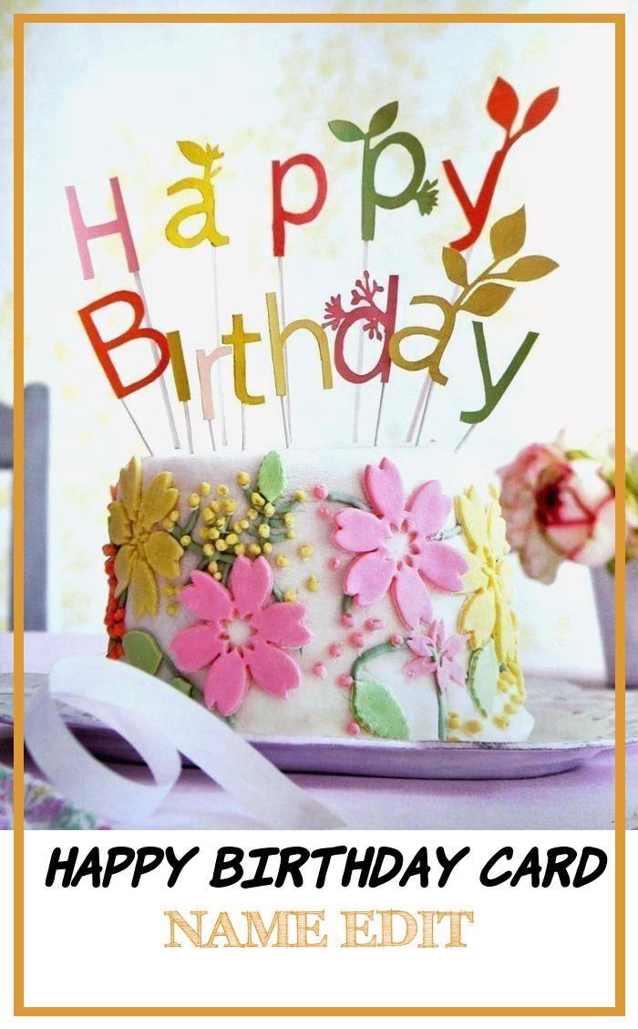5 Good Happy Birthday Card Name Edit in 5  Happy birthday