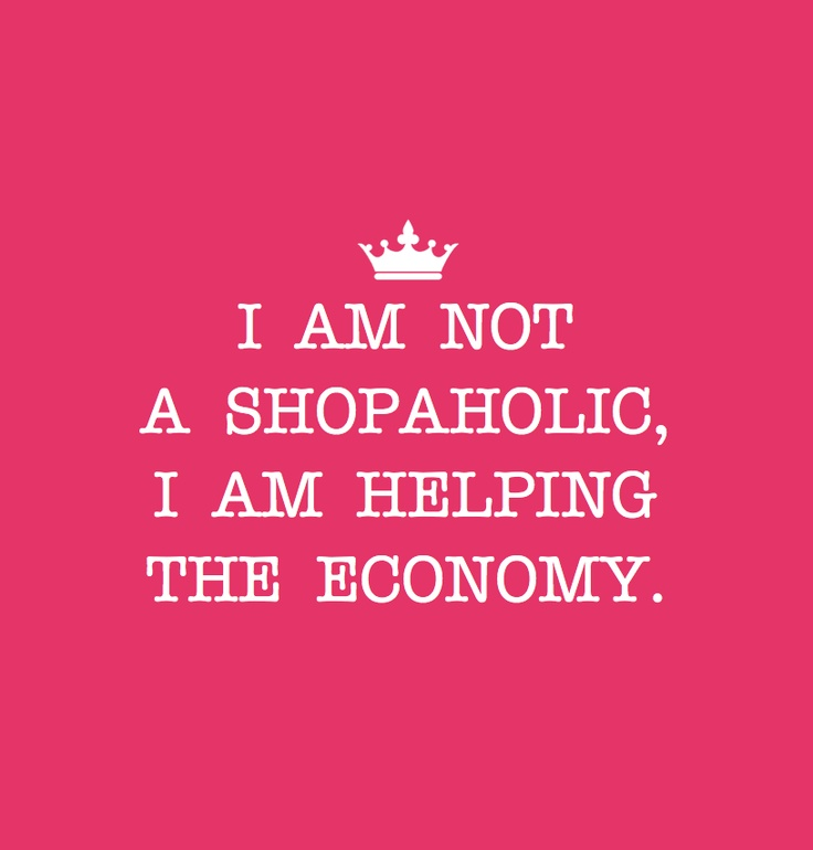 Quote Shopaholic Lol Pinterest Shops Messages And
