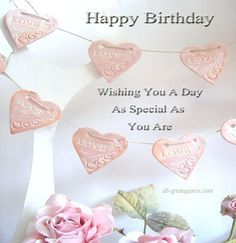Happy Birthday, Wishing You A Day As Special As You Are – Happy Birthday Wishes – Greetings - See more at: http://www.all-greatquotes.com/all-greatquotes/category/happy-birthday-wishes-greetings-cards/#sthash.8aGmaagq.dpuf
