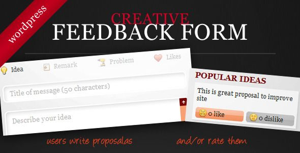 Creative Feedback Form with Voting System . Creative Feedback form is a new way to interact with site visitors gaining valuable feedback which can be rated by others users of