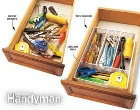 Be honest! Somewhere you have a tool drawer bursting with a combination of screwdrivers, nail sets, tape rolls, utility knives, scissors, scrapers, measuring tapes, files and knives. And often you have to dump everything out to find one tool. Here is a solution. Fit a large cutlery tray in the drawer to organize the tools so you can see and grab the one you want in a second. The tray is easy to lift out and carry to a job, and if you use a metal mesh tray, dust can't build up between the…