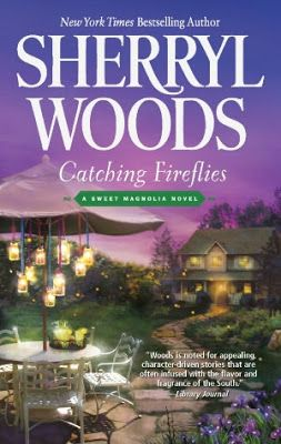 Review of Catching Fireflies by Sherryl Woods | bookdragonslair.com . . . bullying plays a central part