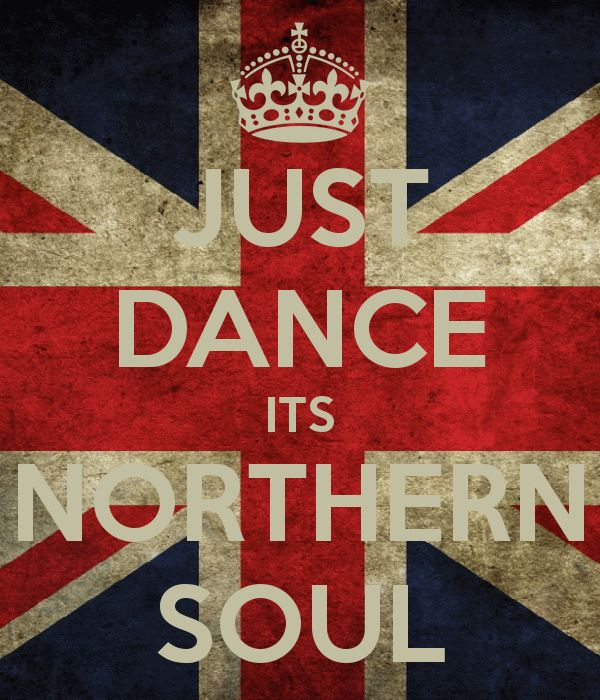 'JUST DANCE ITS NORTHERN SOUL' Poster