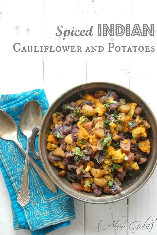 Spiced Indian Cauliflower and Potatoes {Aloo Gobi} | BoulderLocavore ...