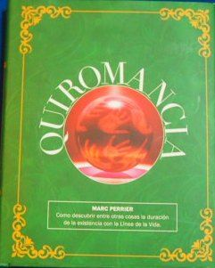 sibila esotérica: QUIROMANCIA, MARC PERRIER. CONTIENE 183 PÁGINAS.