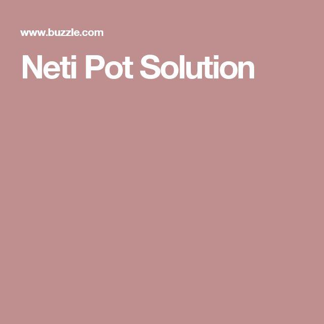 Neti Pot Solution