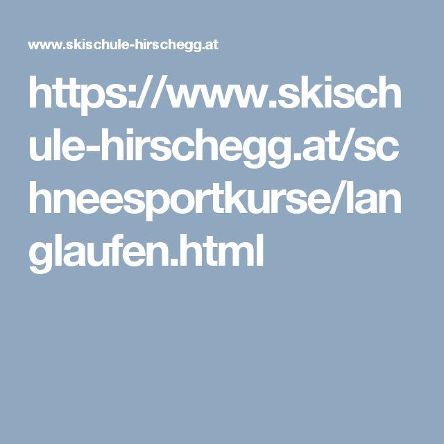 https://www.skischule-hirschegg.at/schneesportkurse/langlaufen.html