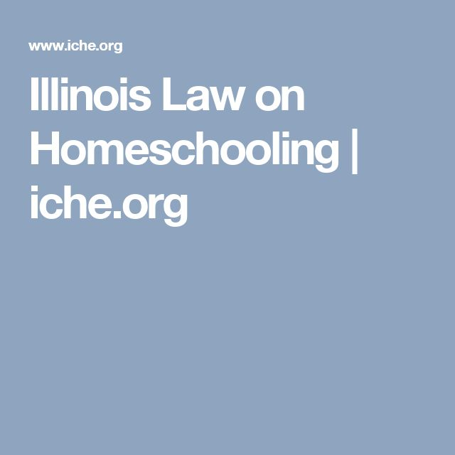 Illinois Law on Homeschooling | iche.org