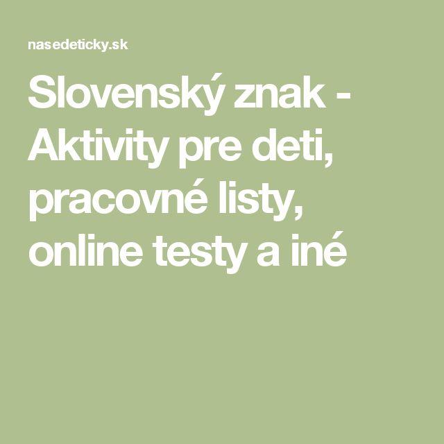 Slovenský znak - Aktivity pre deti, pracovné listy, online testy a iné