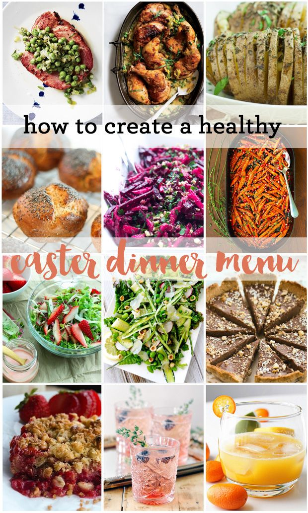 How to Create a Healthy Easter Dinner Menu