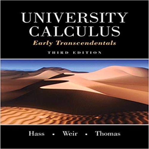 University Calculus Early Transcendentals 3rd Edition By