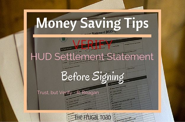 The HUD-1 Settlement Statement is the most important closing document you will sign and by law details all closing costs for both the borrower and seller. Request a copy of your settlement statement before close of escrow (COE), and go over it line by line. Compare the Good Faith Estimate