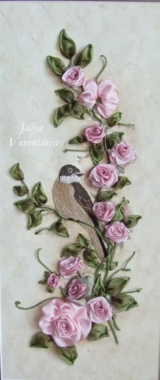 Ribbon Work roses with bird Nakış kurdeleler