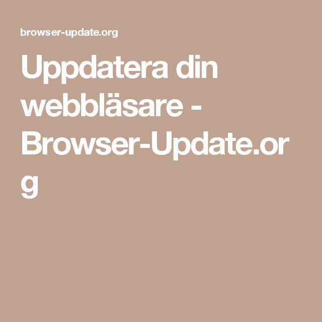 Uppdatera din webbläsare - Browser-Update.org