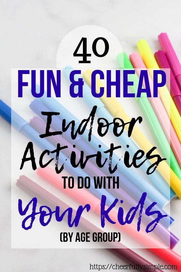 40 Fun Indoor Activitiess for Kids – Cute Stuff