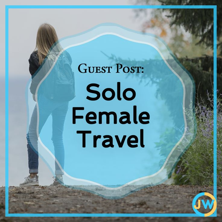 Guest Post: Solo Female Travel - are you capable or not? www.juniperwoodbury.com feminism, feminist article, female travel, solo travel, travel blog, humor