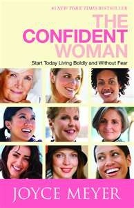 The Confident Woman by Joyce Meyers. A great read!!