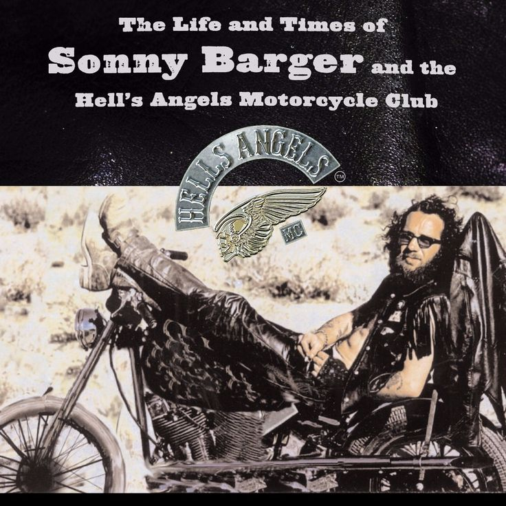 Sonny Barger - The Life and Times of Sonny Barger