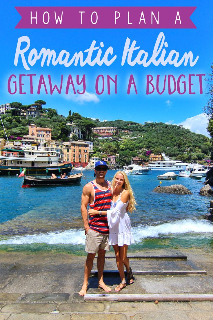 how to plan a romantic italian getaway on a budget | couple travel
