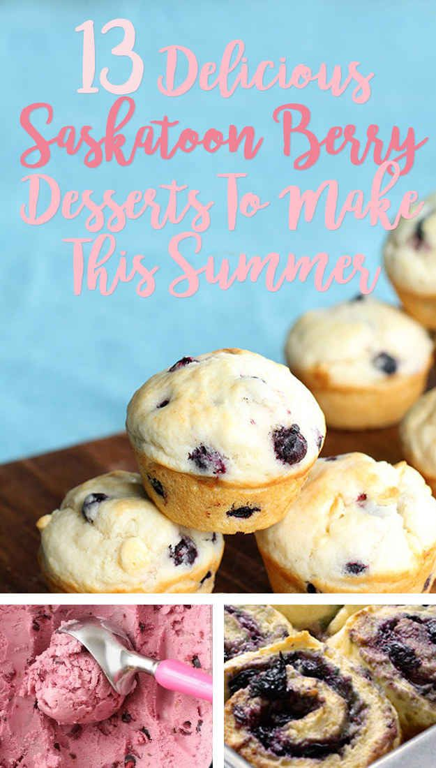 13 Delicious Desserts To Make With Saskatoon Berries This Summer