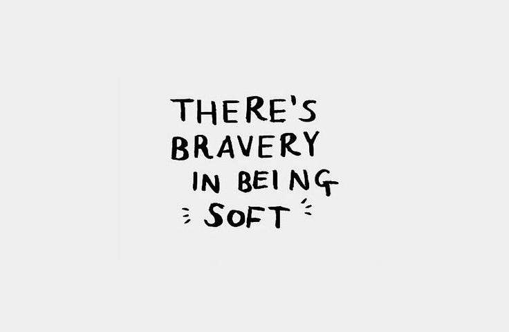 17 Best Ideas About Be Soft Quote On Pinterest