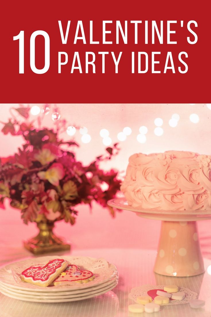 Cheap Party Ideas For Valentines Day!