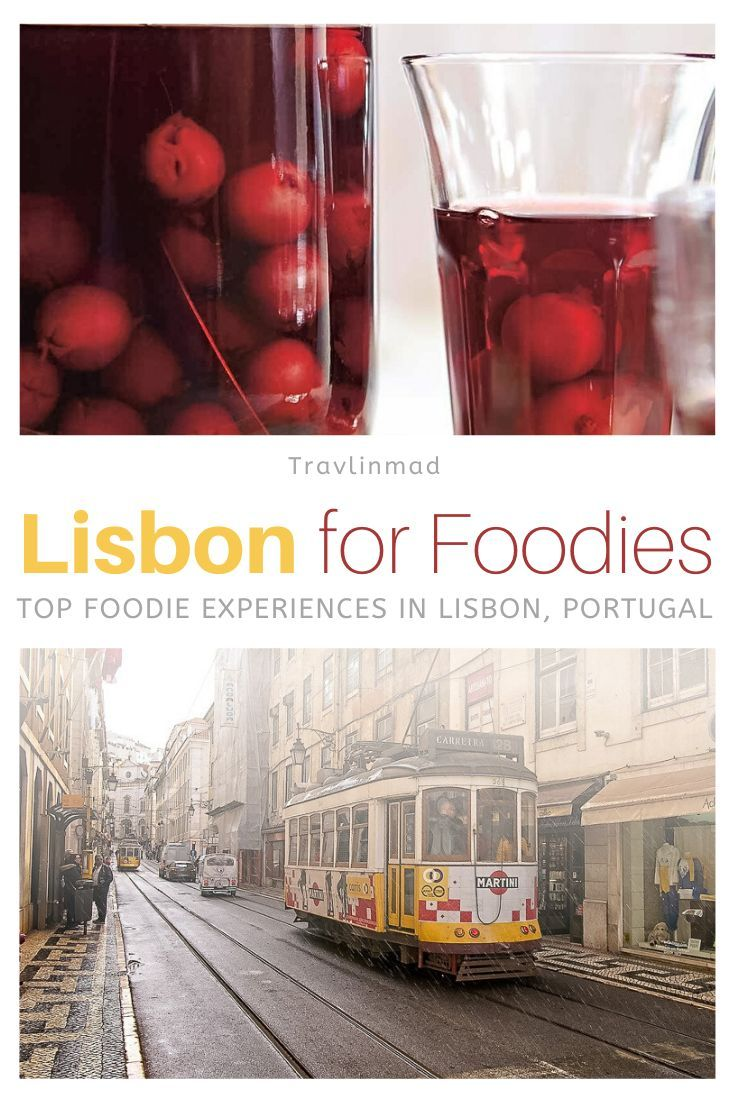 A Foodie S Lisbon Itinerary Top 5 Unbeatable Food Tours And Experiences In Lisbon Portugal Travlinmad Food And Travel Blog In 2020 Lisbon Food Food Tours Wine Tasting