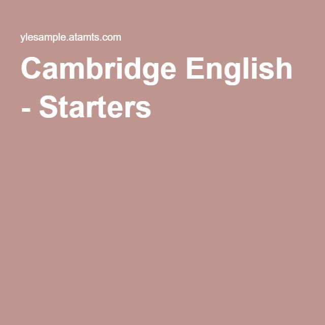 Cambridge English - Starters
