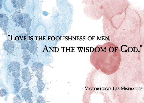 Love quote by Victor Hugo - Les Miserables