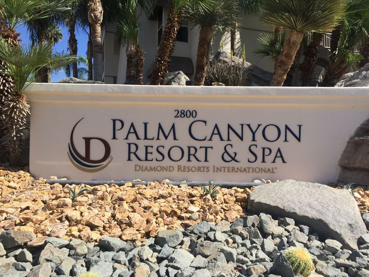 Palm Canyon Resort and Spa Monument Sign | Starfish Signs & Graphics
