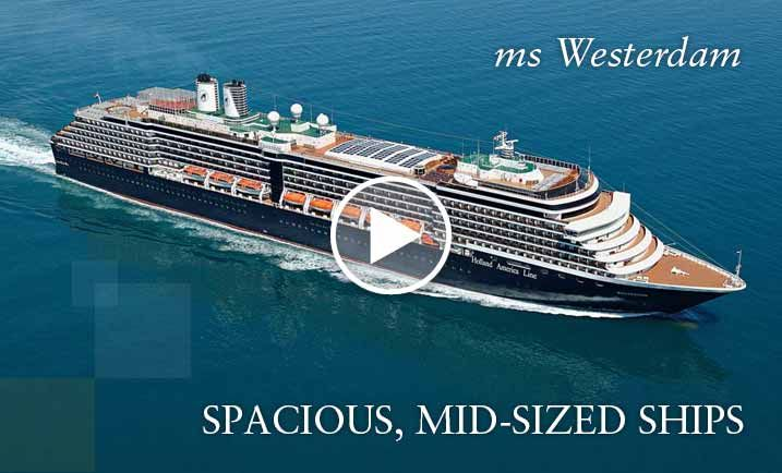 Cruises on ms Westerdam, a Holland America Line cruise ship
