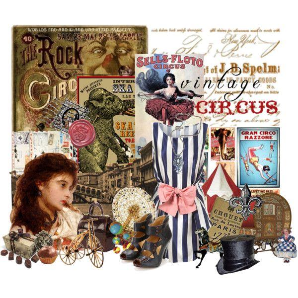 """Vintage Circus"" by jinevra on Polyvore"