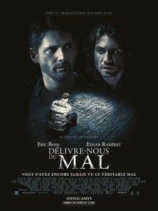 DÉLIVRE-NOUS (MOI) DU MAL (Scott Derrickson / Eric Bana / Edgar Ramírez)