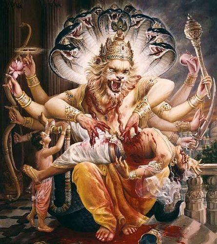 Lord Narasimha – the half man half lion form.Lord Narasimha was the fourth Avatar of Lord Mahavishnu, which was taken to kill the demon Hiranyakashipu. The story of Narasimha avatar is connected with the story of Hiranyakashipu and Prahlad. In Vishnu's Varaha avatar the lord killed Hiranyakashipu's brother Hiranyaksha.