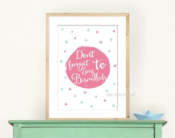 Kids room nursery decor typography Dont forget to say Bismillah art print Downloadable Art Print in pink.  DECORATE WITH BEAUTIFUL ART  This listing