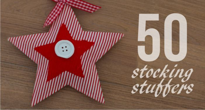 50 Stocking Stuffers or Advent Calendar Fillers - Great information, tips, crafts and recipes for School Mums.