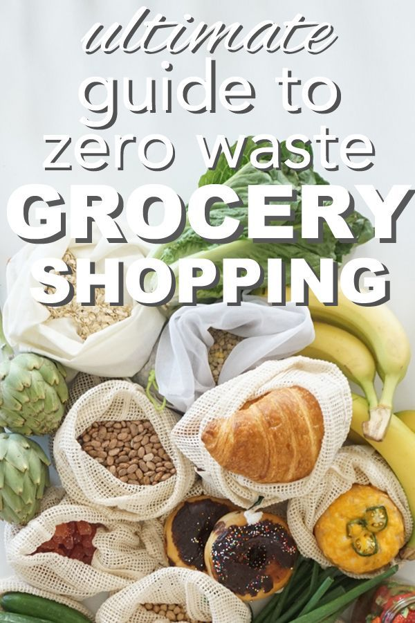 The ultimate Guide to Zero Waste Grocery Shopping from www.goingzerowaste.com