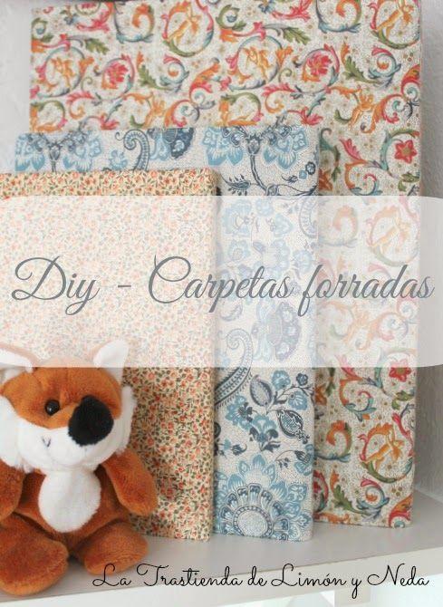 Carpetas forradas paso a paso #diy #reciclaje http://latrastiendadelimonyneda.blogspot.com.es/2014/06/forrar-carpetas_26.html?m=1