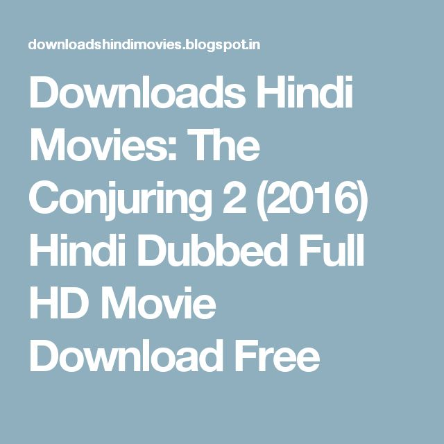 Downloads Hindi Movies: The Conjuring 2 (2016) Hindi Dubbed Full HD Movie Download Free