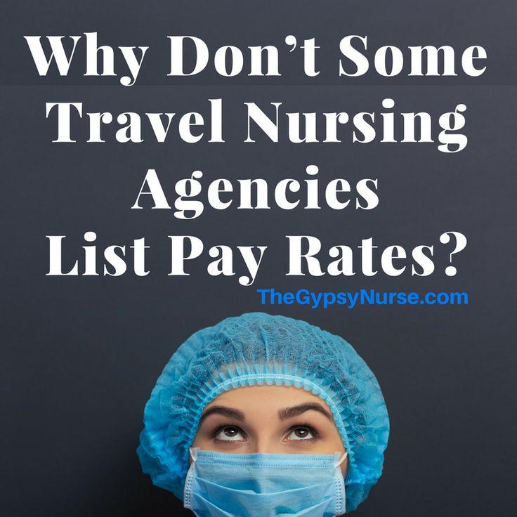 Pay rate for travel nurse, why don't travel nurse agencies list pay rates? #GypsyNurse #travelnurse travel nurse pay